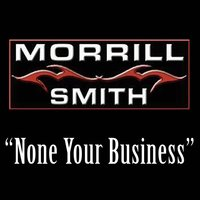 None Your Business - Single — Morrill Smith