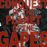 Conquest of the Planet of the Gapes — сборник