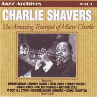 The amazing trumpet of mister charlie — Charlie Shavers