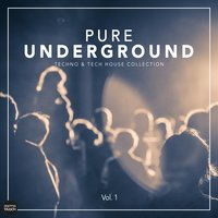 Pure Underground, Vol. 1 — сборник