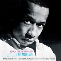 Search For The New Land — Lee Morgan