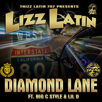 Diamond Lane (feat. Big C Style & Lil D) — Lizz Latin