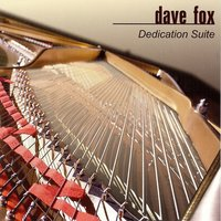 Dedication Suite — Dave Fox