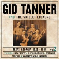 And The Skillet Lickers Vol. 2 — Gid Tanner