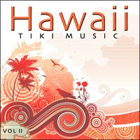 Tiki Music - Hawaii - Vol. 2 — сборник