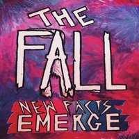 New Facts Emerge — The Fall