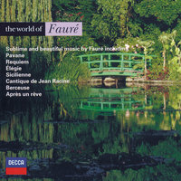 The World of Fauré — Academy of St. Martin in the Fields, Choir Of St. John's College, Cambridge, St. John's College Choir