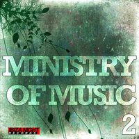 Ministry Of Music Vol.2 — сборник