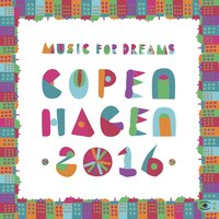 Music for Dreams Copenhagen 2016, Vol. 1 — Kenneth Bager