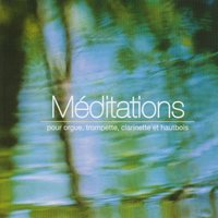 Meditations for Organ, Trumpet, Clarinet and Oboe — сборник