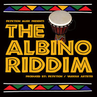 Albino Riddim — Problem Child