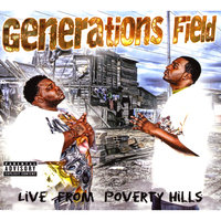 Live From Poverty Hills — Generations Field