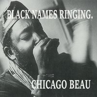 Black Names Ringing. — Chicago Beau