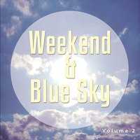 Weekend & Blue Sky, Vol. 2 — сборник