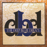 The Deep Blue Dream — The Deep Blue Dream