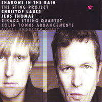 Shadows in the Rain — Christof Lauer & Jens Thomas, Christof Lauer, Jens Thomas & Sidsel Endresen