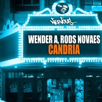 Candria — Wender A., Rods Novaes