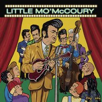 Little Mo' Mccoury — Little Mo' Mccoury