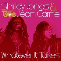 Whatever It Takes — Shirley Jones, Jean Carne