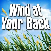 Wind at Your Back (Nature Sound) — Sounds Of The Earth