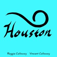 Houston — Kathy Sledge, Walter Scott, Reggie Calloway, Vincent Calloway, Brian O'Neal, Ronee Martin