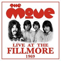 Live at the Fillmore 1969 — The Move