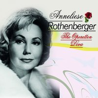 The Operetten Diva — Anneliese Rothenberger