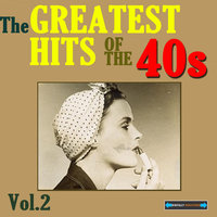 The Greatest Hits of the Forties, Volume Two — сборник