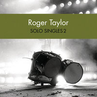 Solo Singles 2 — Roger Taylor