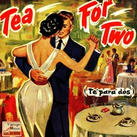 Vintage Dance Orchestras No. 171 - EP: Tea For Two, Cha Cha Cha — Enoch Light And His Orchestra