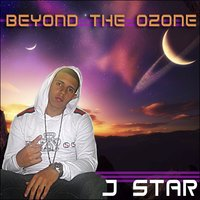 Beyond the ozone — J-Star