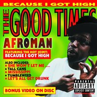 The Good Times — Afroman