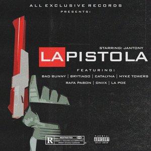 Jantony - La Pistola