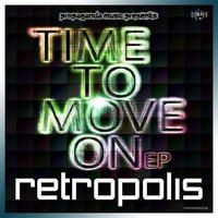 Time To Move On EP — Retropolis