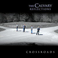 Crossroads — The Calvary Reflections