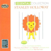 The Essential Collection — Stanley Holloway