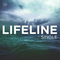 Lifeline — Center Worship