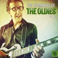 The Hitmakers of the Oldies, Vol. 2 — сборник