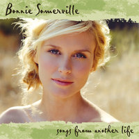 Songs From Another Life — Bonnie Somerville