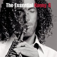 The Essential Kenny G — Kenny G, Джордж Гершвин
