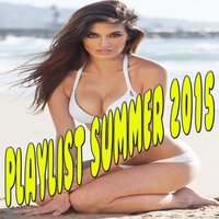 Playlist Summer 2015 — сборник