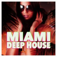 Miami Deep House — сборник