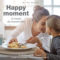 In the Mood: Happy Moment — сборник