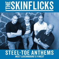 Steel-Toe Anthems — The Skinflicks