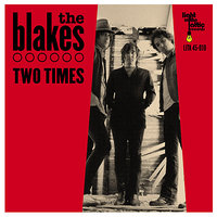 Two Times — The Blakes