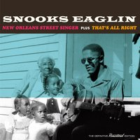 New Orleans Street Singer + That's All Right — Snooks Eaglin