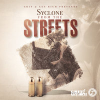 From the Streets - Single — Syclone