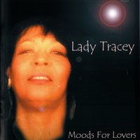 Mood For Lovers — Lady Tracey