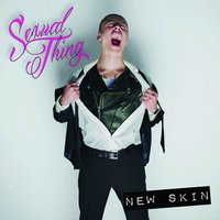 New Skin — Sexual Thing