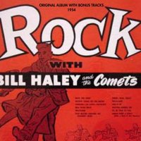 Rock With Bill Haley and the Comets — Bill Haley & The Comets, The Saddelmen, Bill Haley and His Comets, The Saddelmen